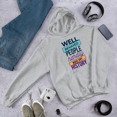 Well Behaved unisex Hooded Sweatshirt
