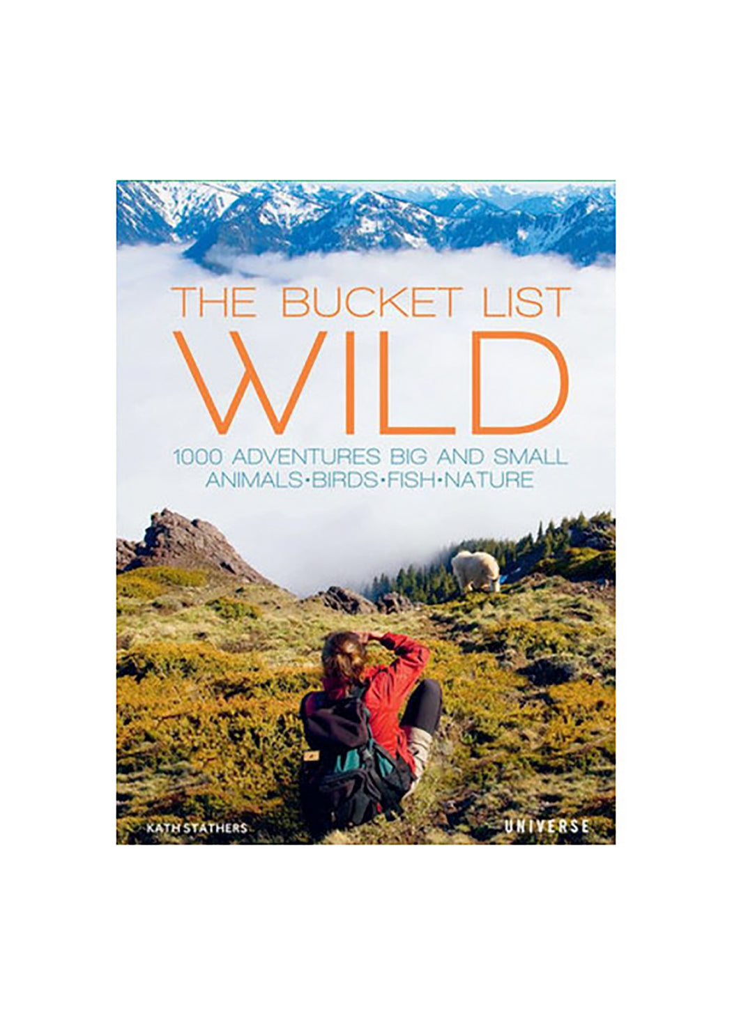 The Bucket List: WILD