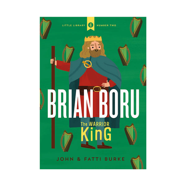 green book cover with cartoon of brian boru surrounded by hards. title text is in white and authours names are in brown