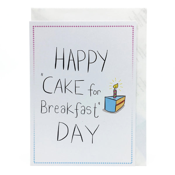 Happy Cake for Breakfast Day