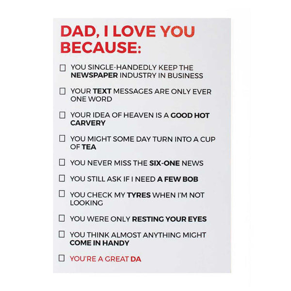 Dad I love you because: