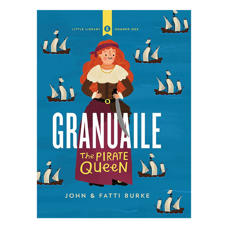 blue book cover with cartoon of granuaile surrounded by ships. The title and author name is white.