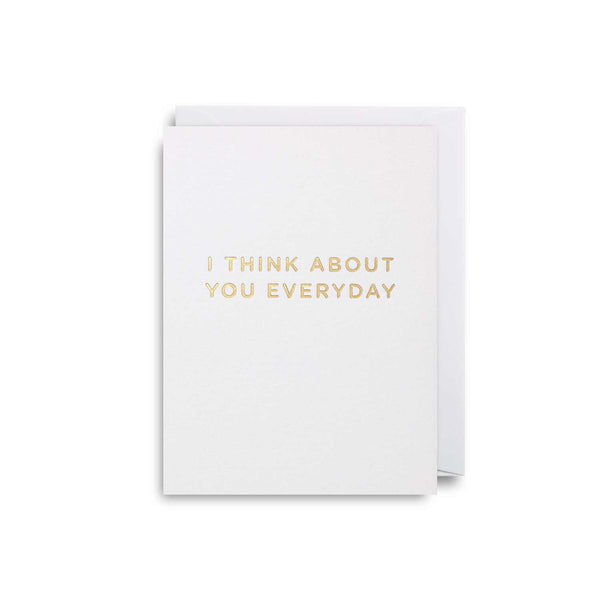 I Think About You Every Day: Mini Card