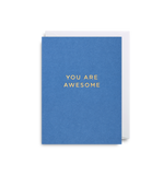 You are Awesome: Mini Card