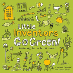 Little Inventors Go Green!