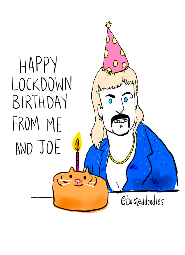 Happy Birthday - Joe Exotic