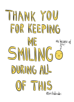 Thank You For Keeping Me Smiling...