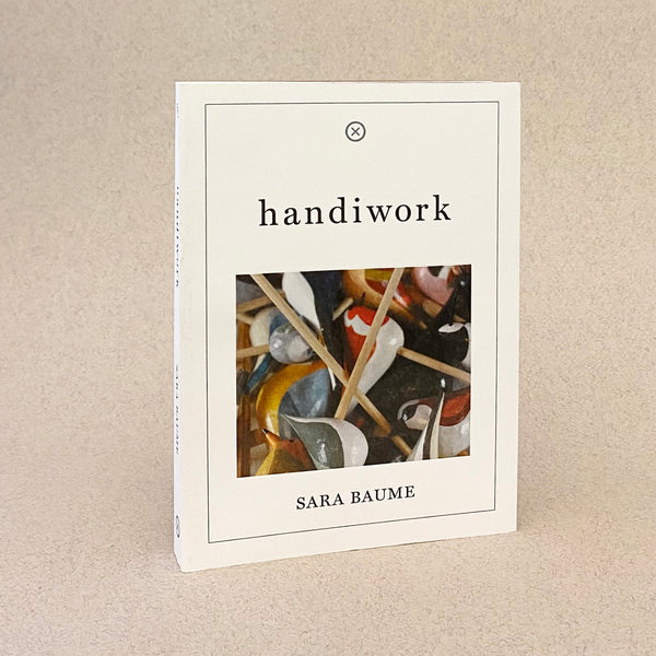 handiwork by sarah baume. a white book standing on beige background. clos up of an artwork on the cover