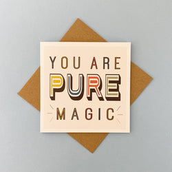 You are pure magic by lainey k