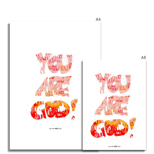 You Are God Now // Fine Art Print