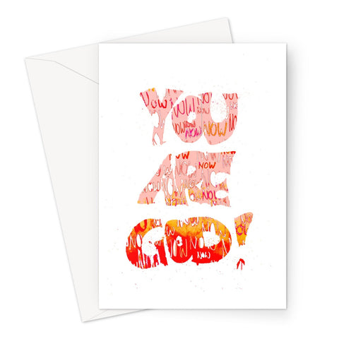 You Are God // Greeting Card
