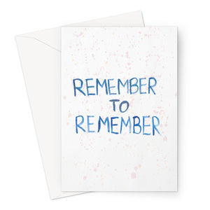 Remember To Remember // Greeting Card