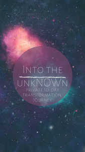 into the unkNOWn // Private 10-Day Transformation Journey