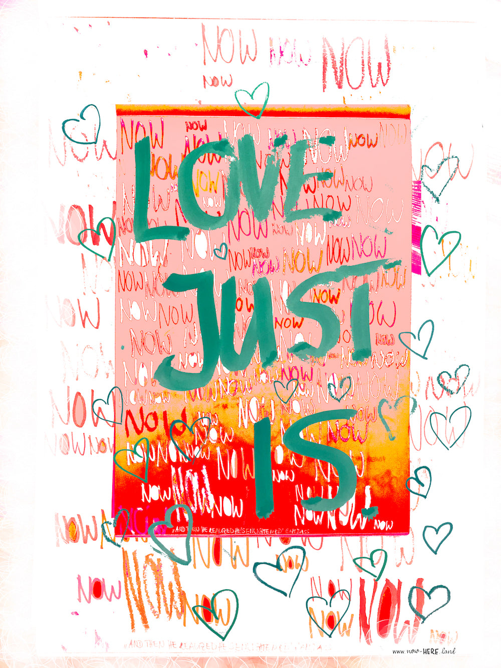 Love Just Is Now // Fine Art Print