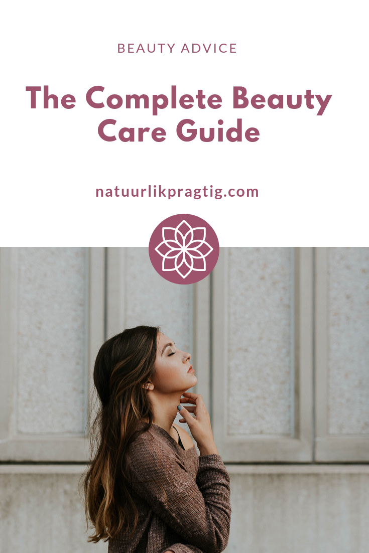 The complete beauty care guide