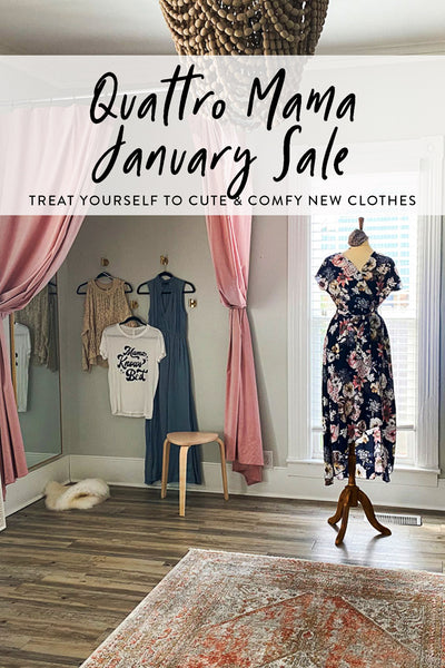 Pinterest graphic for Quattro Mama January 2021 sale