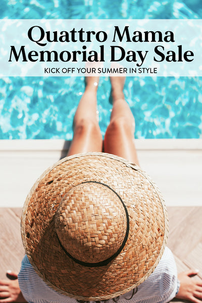"""Woman wearing a wide-brimmed straw hat with her feet in the pool, over which is the text """"Quattro Mama Memorial Day Sale"""""""