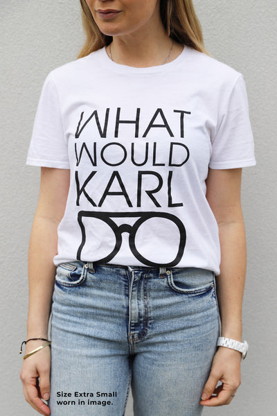 WHAT WOULD KARL DO? TSHIRT- WHITE
