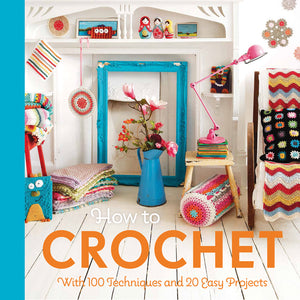 How To Crochet - Mollie Makes