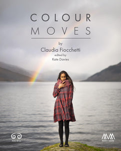 Colour Moves by Claudia Fiocchetti - edited by Kate Davies