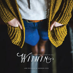 Within - Knitting Patterns to Warm the Soul
