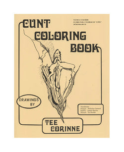 Cunt Colouring Book by Tee Corinne