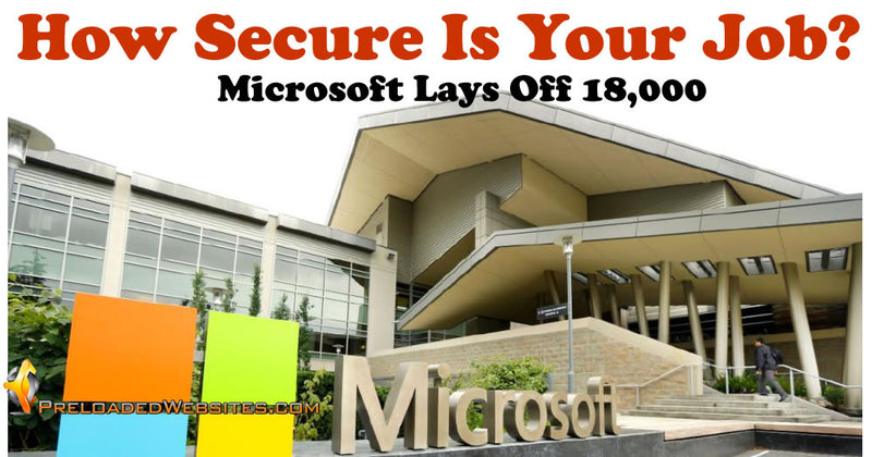 How Secure Is Your Job, Microsoft Lays Off 18000