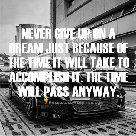 Never Give Up On A Dream Inspirational Quote