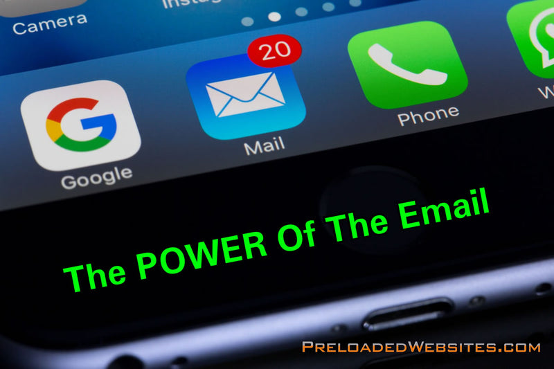 The POWER Of The Email In Our Business