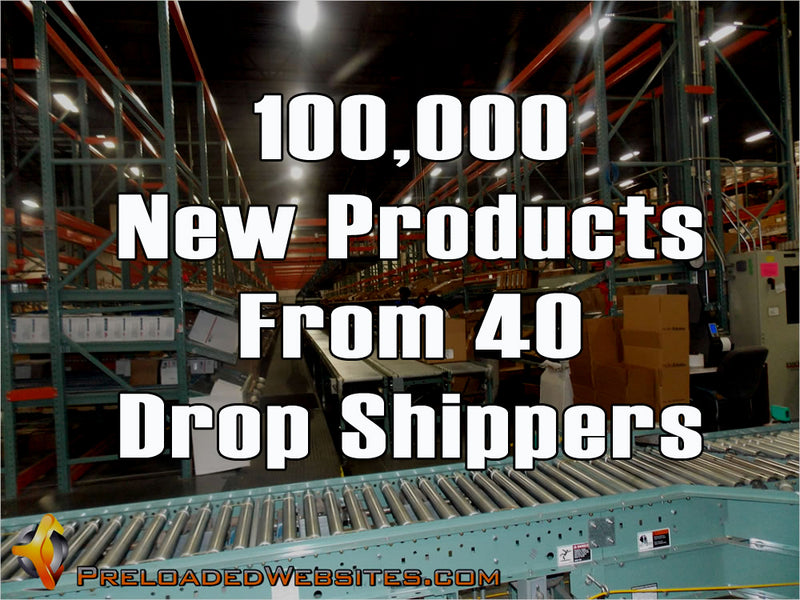100,000 New Products From 40 Drop Shippers