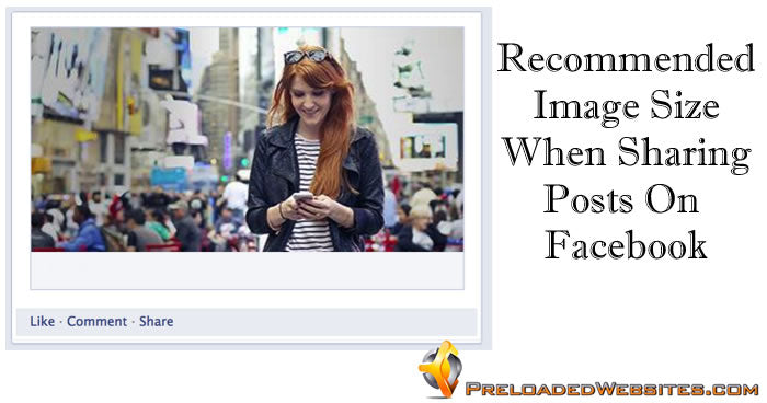 Recommended Image Size When Sharing Posts On Facebook