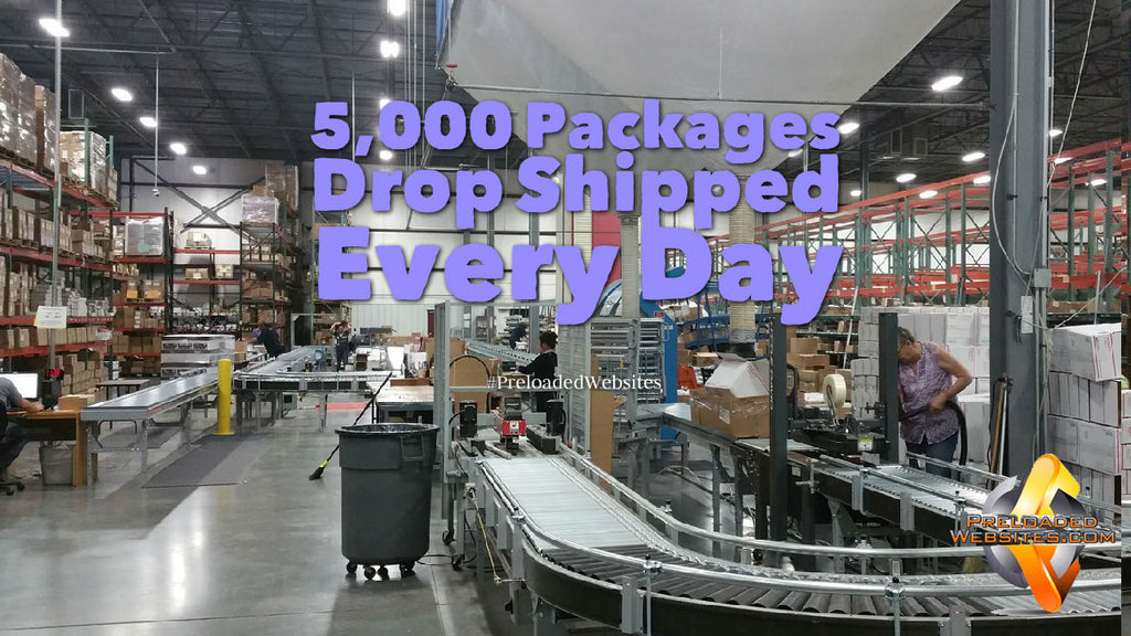 5,000 Packages Drop Shipped Every Day