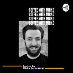 Coffee With Mirko Podcast Cover