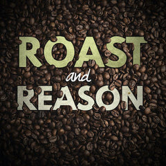 Roast and Reason Podcast Cover