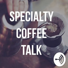 Specialty Coffee Talk Podcast Cover