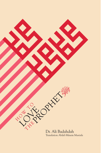 How to Love the Prophet