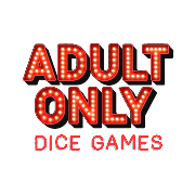 Adult Only Dice Games