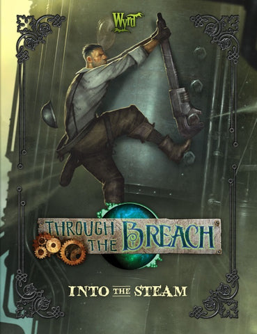 Through The Breach RPG: Into The Steam Sourcebook - The Board Gamer