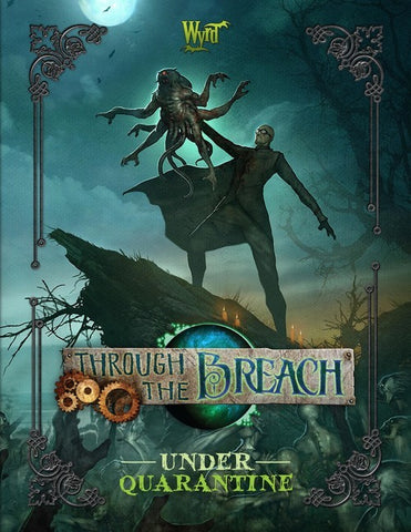 Through the Breach: Under Quarantine - The Board Gamer