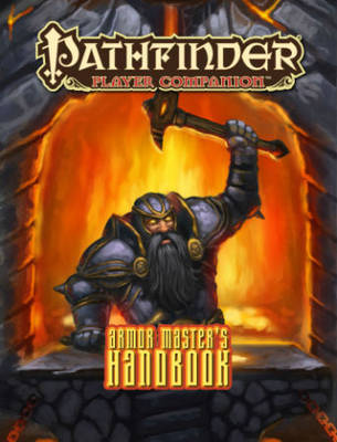 Pathfinder RPG: Player Companion - Armor Master's Handbook - The Board Gamer