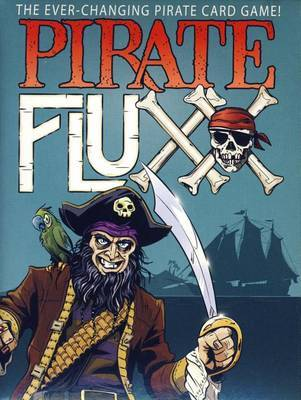 Pirate Fluxx - The Board Gamer