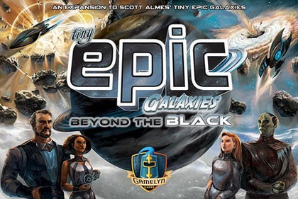 Tiny Epic Galaxies: Beyond the Black - The Board Gamer