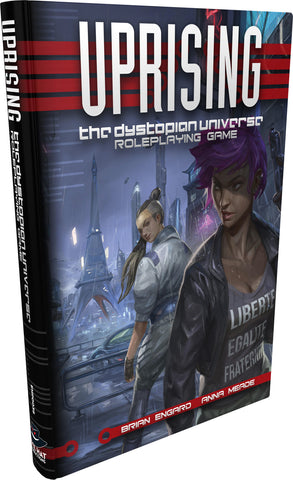 Uprising RPG: The Dystopian Universe - Core Rulebook