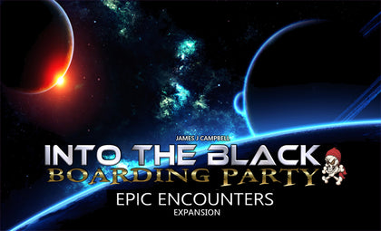 Into the Black: Epic Encounters - Game Expansion - The Board Gamer