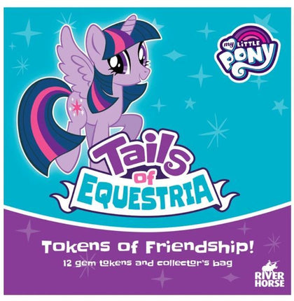 My Little Pony: Tails of Equestria Tokens of Friendship - The Board Gamer
