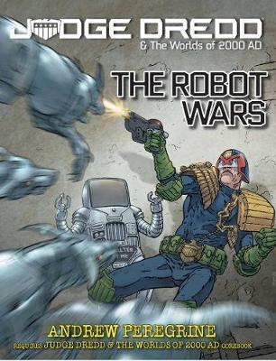 Judge Dredd RPG: Robot Wars