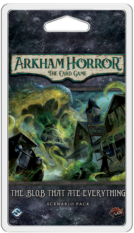 Arkham Horror LCG: The Blob who Ate Everything - Scenario Pack