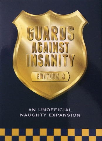 Guards Against Insanity - Edition 3
