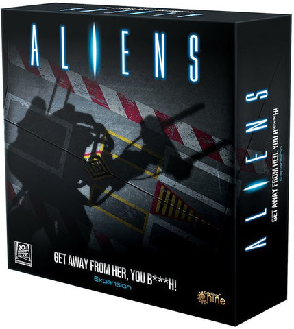 Aliens: Get Away From Her You B***h! - Game Expansion