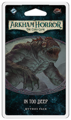 Arkham Horror LCG: In Too Deep - Mythos Pack